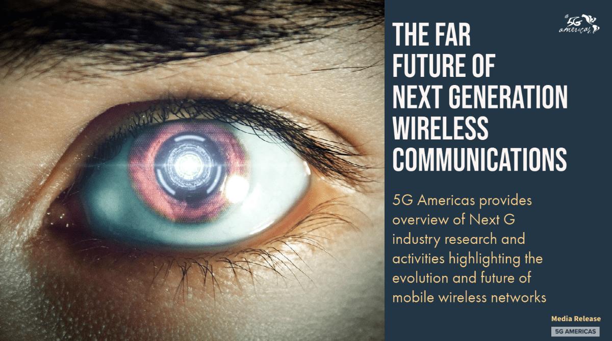 The Far Future of Next Generation Wireless Communications