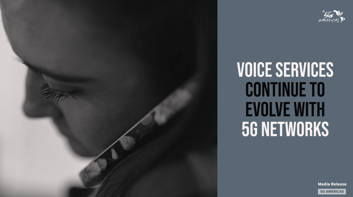 Voice Services Continue to Evolve with 5G Networks