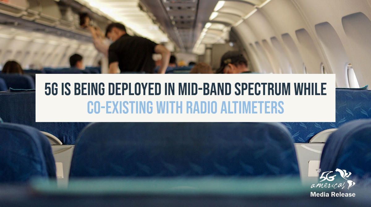 5G Is Being Deployed in Mid-Band Spectrum while Co-existing with Radio Altimeters