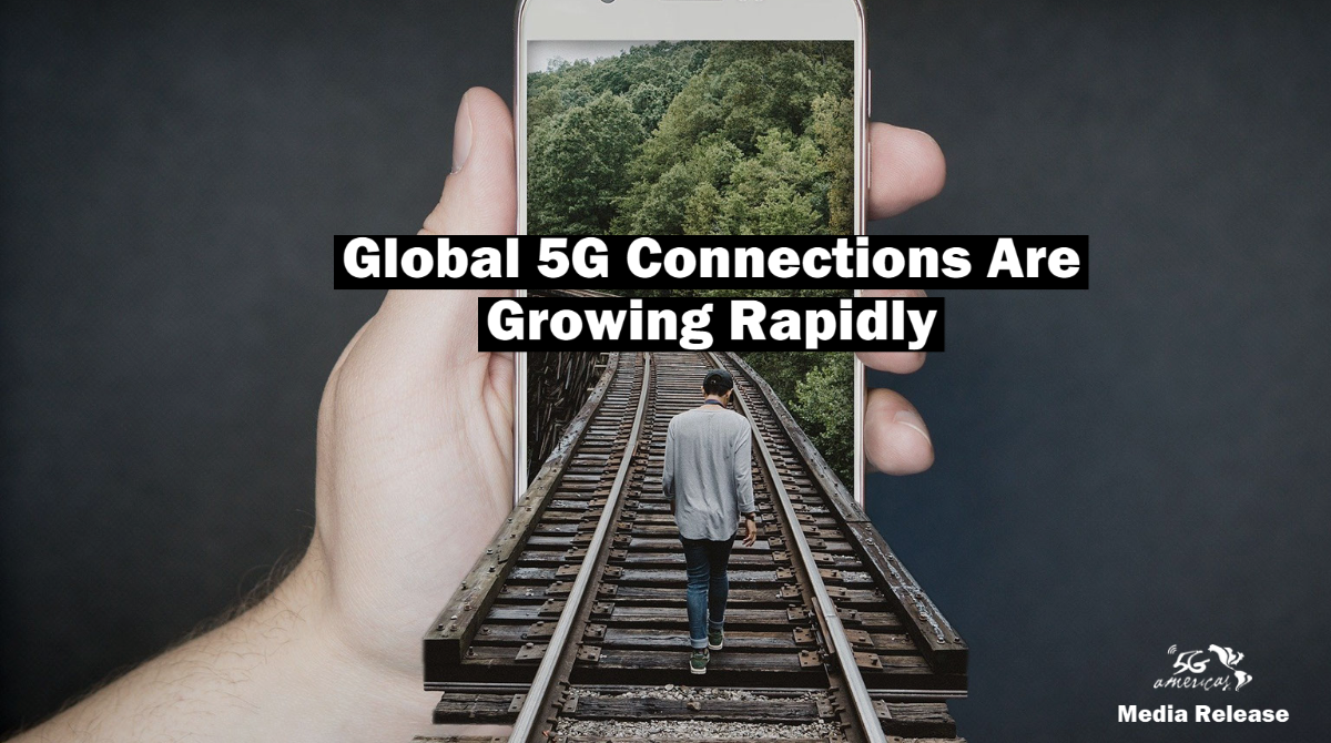 Global 5G Connections Are Growing Rapidly