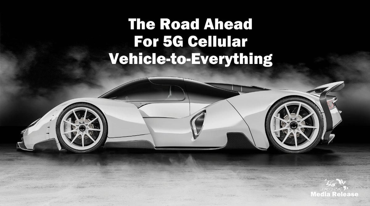 The Road Ahead For 5G Cellular Vehicle-to-Everything